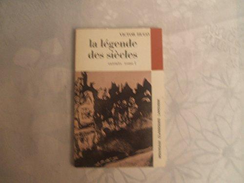 VICTOR HUGO//LA LEGENDE DES SIECLES//CHOIX DE POEMES //I//AVEC UNE NOTICE BIOGRAPHIQUE,UNE NOTICE HISTORIQUE ET LITTERAIRE,UN LEXIQUE,DES NOTES EXPLICATIVES,DES NOTES EXPLICATIVES,DES DOCUMENTS,DES JUGEMENTS,UN QUESTIONNAIRE ET DES SUJETS DE DEVOIRS,PAR
