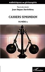 Cahiers Simondon, n° 5