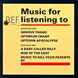 Songtexte von B.E.F. - Music for Listening To