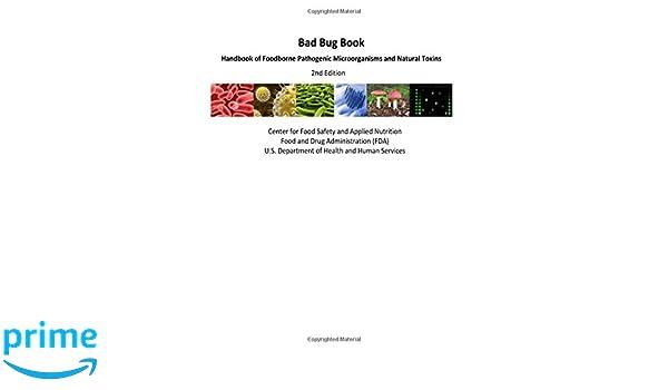Amazon Fr Bad Bug Book Handbook Of Foodborne Pathogenic