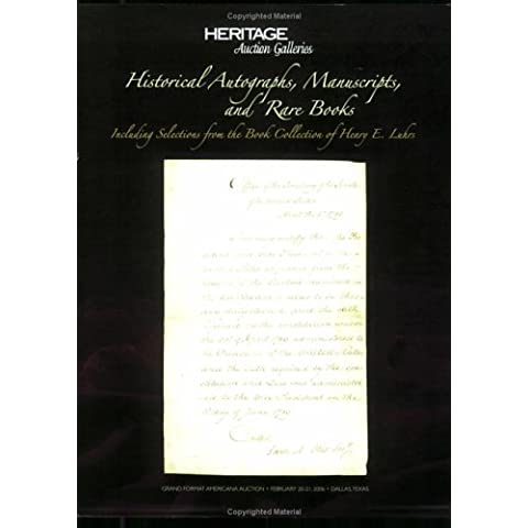 Heritage Auction Galleries Historical Autographs, Manuscripts,and Rare Books