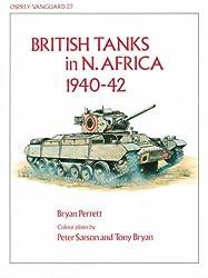 British Tanks in North Africa, 1940-42 (Vanguard)