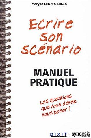 Ecrire son scnario : Manuel pratique