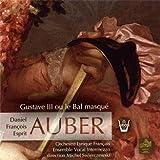 Auber: Gustave III ou le Bal masqué - Gustav III. oder der Maskenball