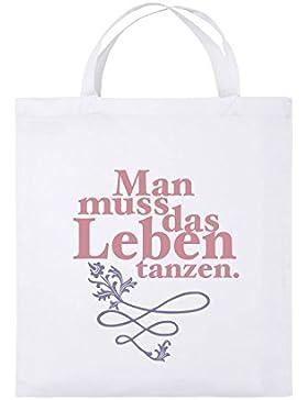 Comedy Bags - Man muss das Leben tanzen. - Jutebeutel bedruckt, Baumwolltasche zwei kurze Henkel aus 100 % Baumwolle...
