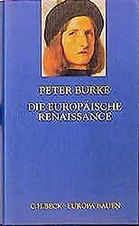 Die europäische Renaissance: Zentren und Peripherien (Europa bauen)