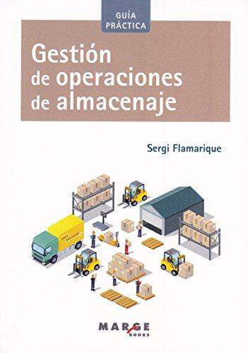 Gestión de operaciones de almacenaje (Biblioteca de logística) por Francisca Molero Rodríguez