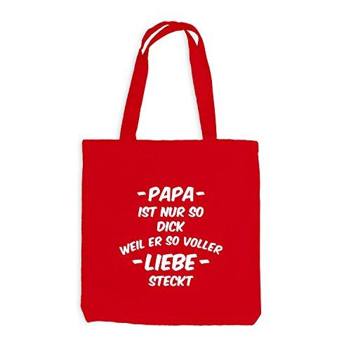 Jutebeutel - Papa ist nur so dick - voller Liebe steckt - Dad Love Rot
