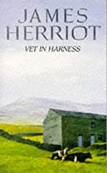 Vet in Harness by James Herriot (1976-02-20)