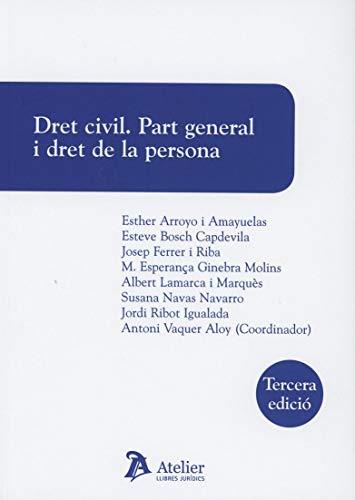 Dret civil. Part general i dret de la persona. 3a ed.
