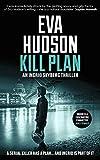 Kill Plan (Ingrid Skyberg FBI - Book 2) by Eva Hudson
