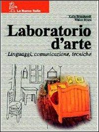 Laboratorio d'arte. Vol. A-B: Linguaggi, comunicazione, tecniche-Percorsi di storia dell'arte. Per la Scuola media. Con CD-ROM