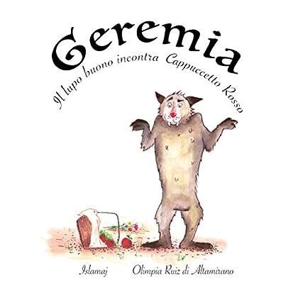 Geremia, Il Lupo Buono Incontra Cappuccetto Rosso