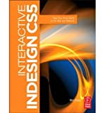 [(Interactive InDesign CS5: Take Your Print Skills to the Web and Beyond)] [ By (author) Mira Rubin ] [January, 2011]