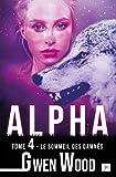 Alpha - Le sommeil des damnés - Tome 4 (FantasyLips)