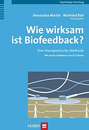 Wie wirksam ist Biofeedback? Eine therapeutische Methode