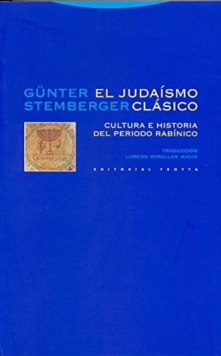 El judaísmo clásico: Cultura e historia del periodo rabínico (Estructuras y Procesos. Religión)