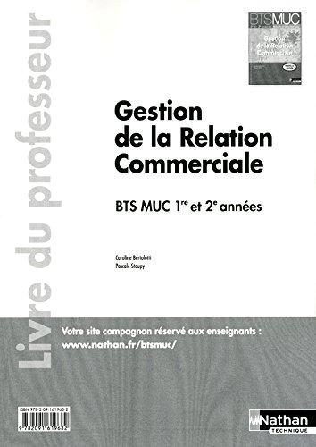 Gestion de la Relation Commerciale - BTS MUC 1re et 2e années