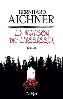 La maison de l'assassin par Aichner