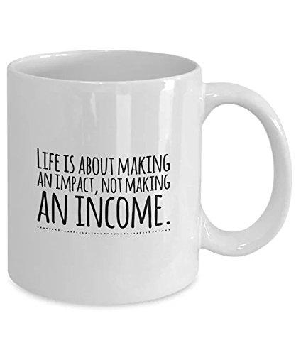 t, die einen Impact Zitat Keramik Milch Tasse 11Oz Coffee Travel Hot Tee Tassen, Becher Personalisierte Geschenke für SIE, ihn, Vater, Sohn, Tochter, Mutter, Friends Valentine 's Day (Personalisierte Tassen Trinken)