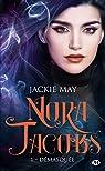 Nora Jacobs, tome 1 : Démasquée par May