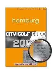 City Golf Guide 2009: Golfführer und Gutscheinbuch für Hamburg, aktualisierte und überarbeitete Auflage 2009
