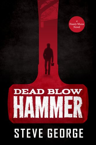Image of Dead Blow Hammer (A Handy Mann Novel Book 1)