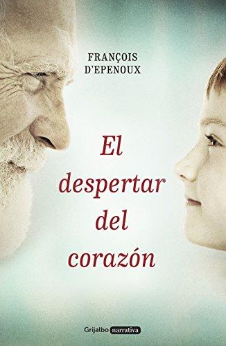 El despertar del corazón (Spanish Edition)