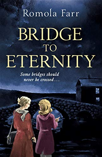 Bridge to Eternity by [Farr, Romola]