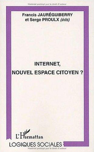 Internet, nouvel espace citoyen ?