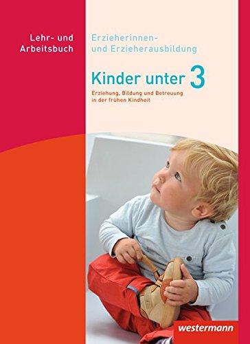 Kinder unter 3 / Erziehung, Bildung und Betreuung von Kindern in den ersten drei Jahren: Kinder unter 3: Erziehung, Bildung und Betreuung in der frühen Kindheit: Schülerband