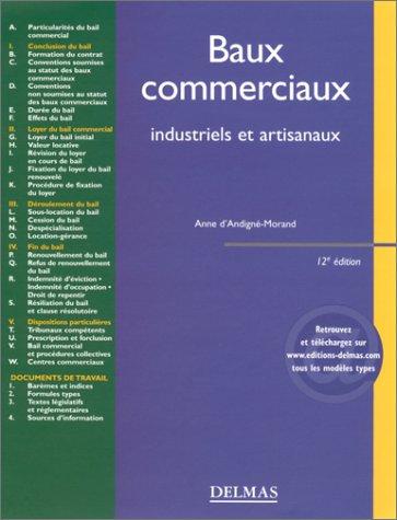 Baux commerciaux : Industriels et artisanaux par Anne d' Andigné-Morand