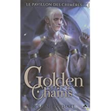 Golden Chains - édition illustrée