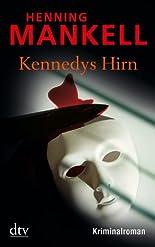 Kennedys Hirn: Roman (dtv Fortsetzungsnummer 0) hier kaufen