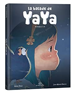 vignette de 'La balade de Yaya : intégrale<br /> La balade de Yaya (Jean-Marie Omont)'