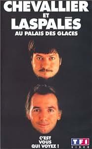 Chevallier et Laspales : Au Palais des glaces [VHS]