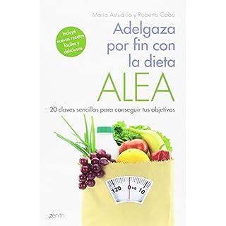 Descargar Adelgaza Por Fin Con La Dieta Alea María Astudillo Montero Gratis