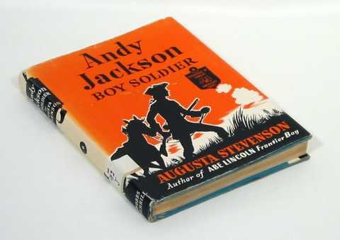 Andy Jackson, boy soldier (Childhood of famous Americans)