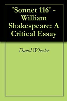 critical essay on william shakespeare Love versus logic in romeo and juliet romeo and juliet is one of the greatest love stories of all time, one of william shakespeare's most performed works and.