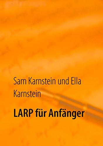 LARP für Anfänger: Erste Schritte in ein spannendes Hobby.