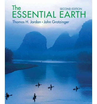 [(The Essential Earth)] [ By (author) Thomas H. Jordan, By (author) John Grotzinger ] [August, 2012]
