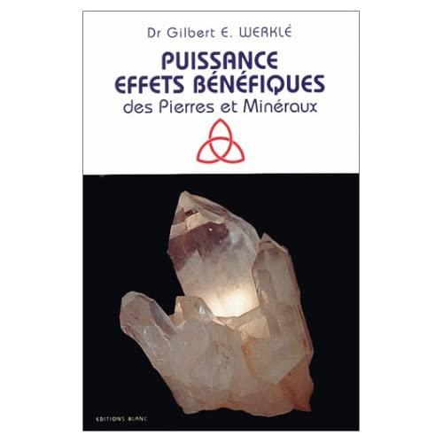 Puissance, effets bénéfiques des pierres et minéraux