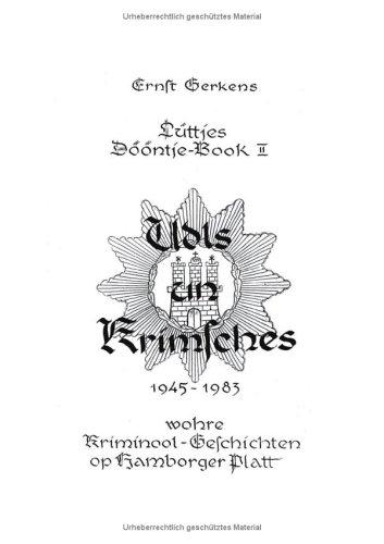 udls-un-krimsches-1945-1983-luttjes-doontje-book-2-wohre-kriminool-geschichten-op-hamborger-platt