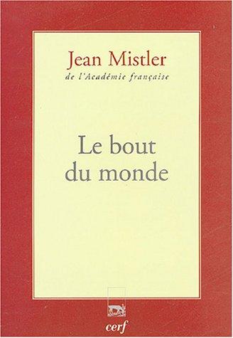 Le bout du monde par Jean Mistler