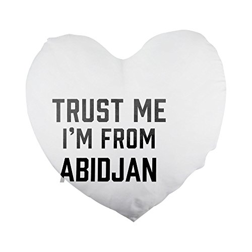 Trust me I am from Abidjan Heart Shaped Pillow Cover