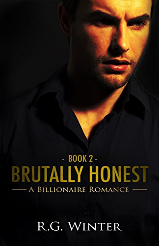 Romance: Brutally Honest (Harris Thorn Series, Romance, Billionaire Romance, Contemporary Romance Book 2)