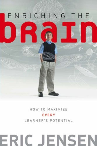 Enriching the Brain: How to Maximize Every Learner's Potential (Jossey-Bass Education) (English Edition)