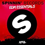 Spinnin' Records EDM Essentials April