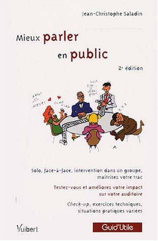 Mieux parler en public par  Jean-Christophe Saladin