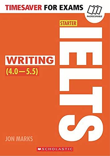 IELTS Starter - Writing (Timesaver for Exams) por Jon Marks